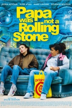 Papa Was Not a Rolling Stone (2013)