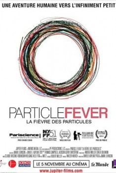 La Fièvre des Particules  (2014)