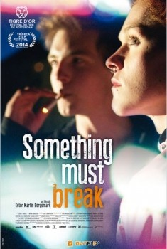 Something Must Break (2014)