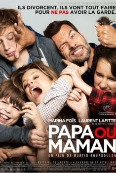 Papa ou maman (2014)