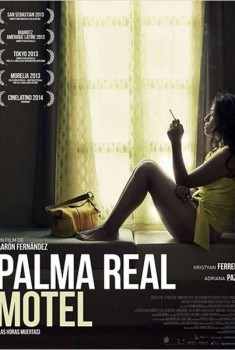 Palma Real Motel (2013)