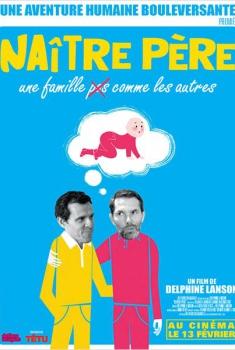 Naître père (2012)