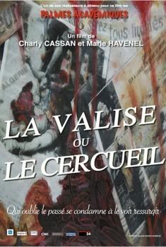 La Valise ou le cercueil (2011)