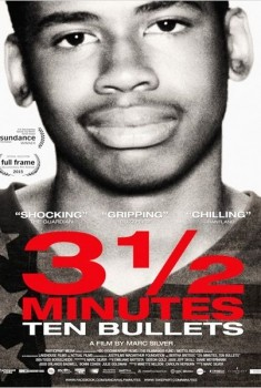 3 and 1/2 Minutes, Ten Bullets (2015)
