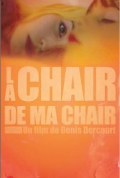 La Chair de ma chair (2012)