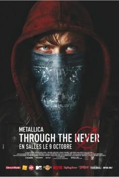 Metallica Through the Never (2013)