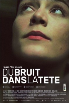 Du bruit dans la tête (2008)