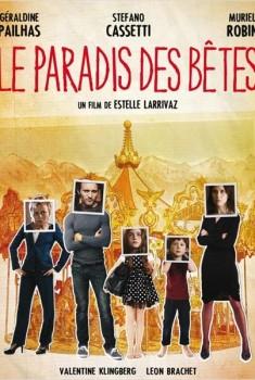 Le Paradis des bêtes (2012)