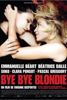 Bye Bye Blondie (2012)