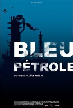 Bleu Pétrole (2012)