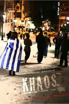 Khaos, les visages humains de la crise grecque (2012)