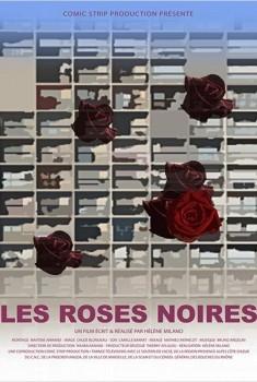 Les Roses noires (2011)