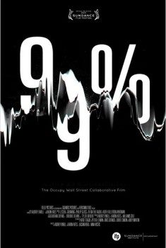 99% - The Occupy Wall Street Collaborative Film (2013)