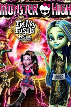Monster High : Fusion monstrueuse (2014)