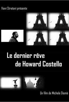 Le dernier rêve de Howard Costello (2012)