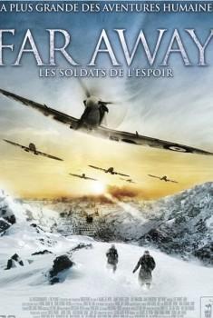 Far Away : Les soldats de l'espoir (2011)