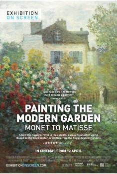 Painting The Modern Garden: Monet To Matisse (2016)