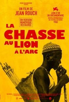 La Chasse au lion a l'arc (1967)