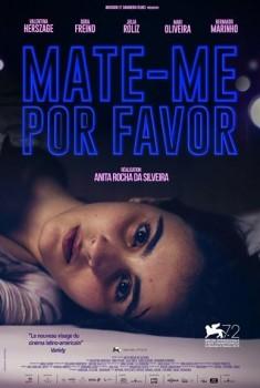 Mate-me Por Favor (2015)