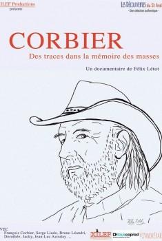 Corbier, des traces dans la mémoire des masses (2016)