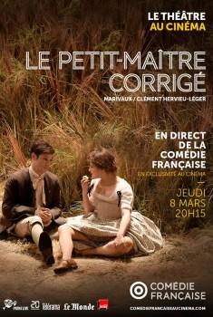 Le Petit-Maître corrigé (Comédie-Française / Pathé Live) (2018)
