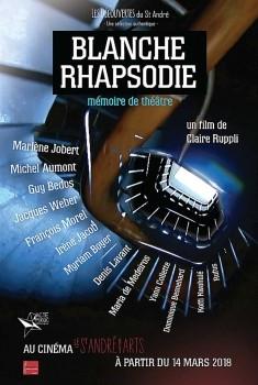 Blanche Rhapsodie - Mémoire de Théâtre (2018)