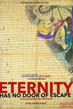 Eternity has no Door of Escape (2018)