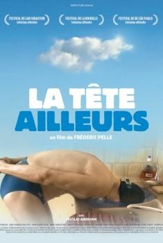 La Tête ailleurs (2010)